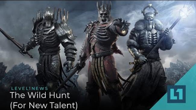 Embedded thumbnail for Level1 News May 12 2021: The Wild Hunt (For New Talent)