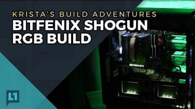 Embedded thumbnail for Krista's Build Adventures: Bitfenix Shogun RGB Build