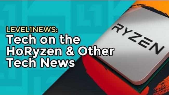 Embedded thumbnail for Level1News: 2017-01-10 Tech on the HoRyzen & Other Tech News