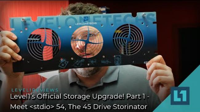 """Embedded thumbnail for Level1's Official Storage Upgrade! Part 1 - Meet """"stdio 54,"""" The 45 Drive Storinator"""