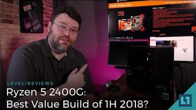 Embedded thumbnail for Ryzen 5 2400G: Best Value Build of 1H 2018?