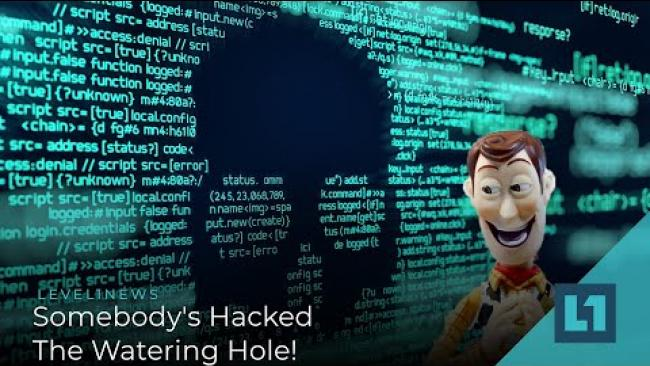 Embedded thumbnail for Level1 News February 16 2021: Somebody's Hacked The Watering Hole!