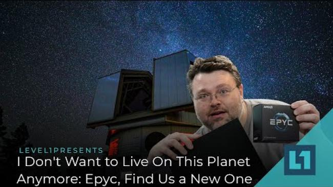 Embedded thumbnail for I Don't Want to Live On This Planet Anymore: Epyc, Find Us a New One