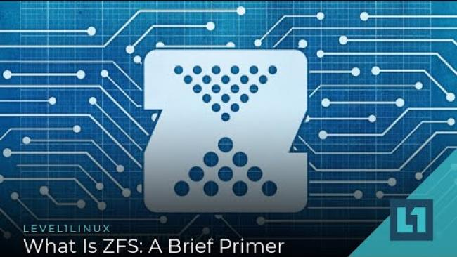 Embedded thumbnail for What Is ZFS?: A Brief Primer