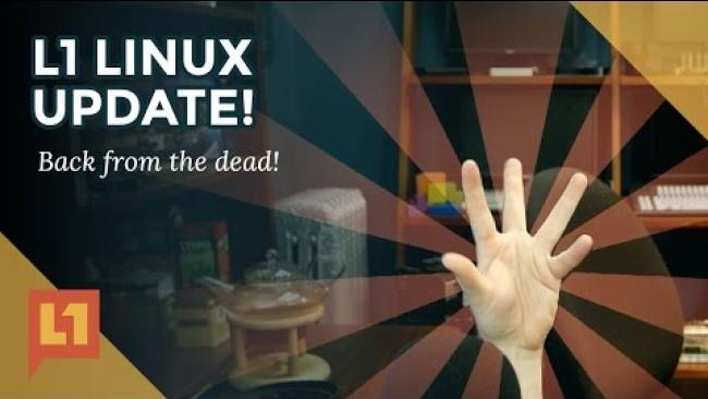 Embedded thumbnail for Level1 Linux: We're back, here's our roadmap