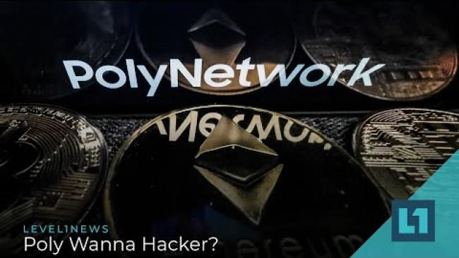 Embedded thumbnail for Level1 News August 17 2021: Poly Wanna Hacker?
