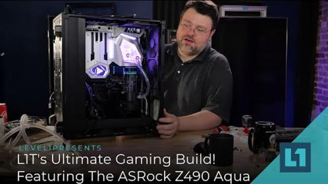 Embedded thumbnail for L1T's Ultimate Intel Gaming Build! Featuring The ASRock Z490 Aqua