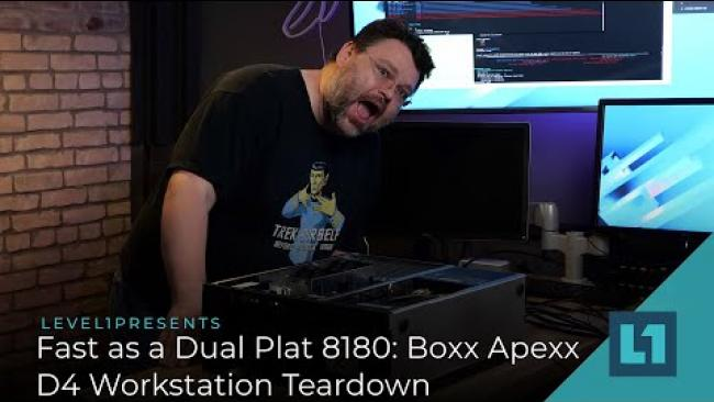 Embedded thumbnail for Fast as a Dual Plat 8180: Boxx Apexx D4 Workstation Teardown
