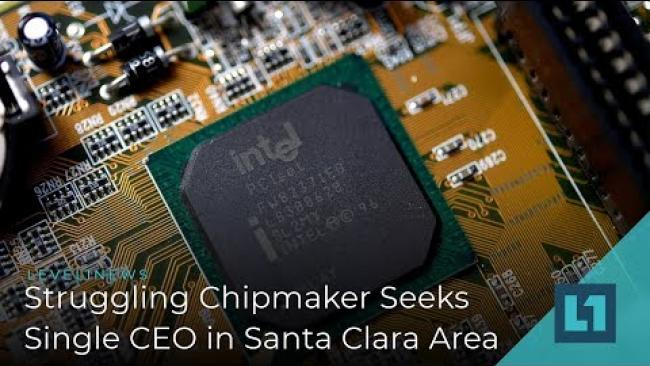 Embedded thumbnail for Level1 News January 30 2019: Struggling Chipmaker Seeks Single CEO in Santa Clara Area