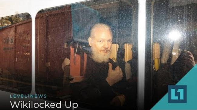Embedded thumbnail for Level1 News April 16 2019: Wikilocked Up
