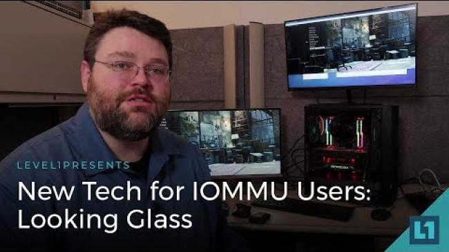 Embedded thumbnail for New Tech for IOMMU Users: Looking Glass (Headless Passthrough)
