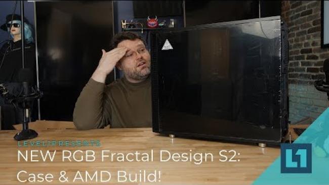 Embedded thumbnail for NEW RGB Fractal Design S2: Case & AMD Build!