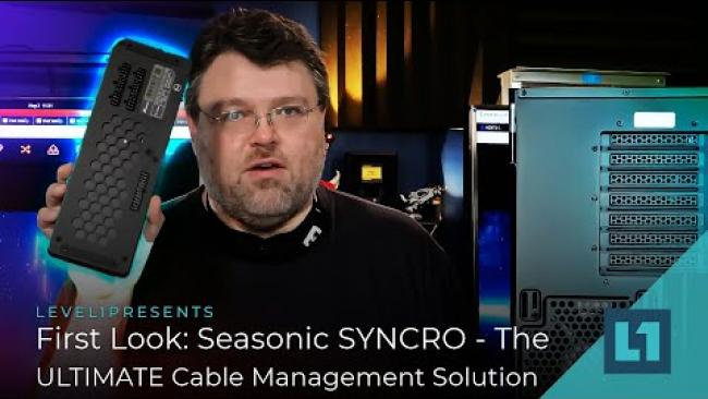 Embedded thumbnail for First Look: Seasonic SYNCRO Q704 - The ULTIMATE Cable Management Solution