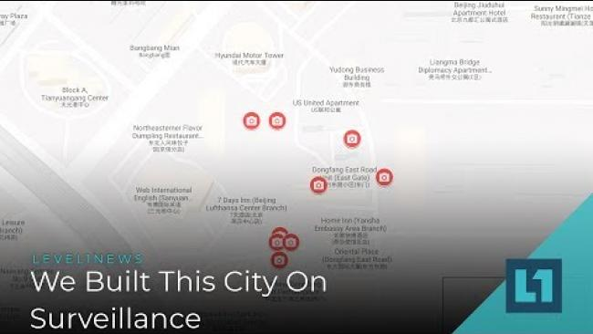 Embedded thumbnail for Level1 News May 6 2019: We Built This City On Surveillance