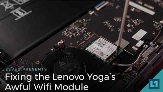 Embedded thumbnail for Fixing the Lenovo Yoga's Awful Wifi Module