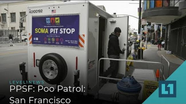 Embedded thumbnail for Level1 News August 9 2019: PPSF: Poo Patrol San Francisco