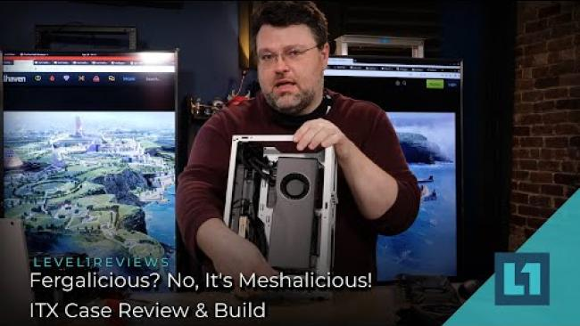 Embedded thumbnail for Fergalicious? No, It's Meshalicious! ITX Case Review & Build