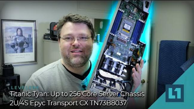 Embedded thumbnail for Titanic Tyan: Up to 256 Core Server Chassis - 2U/4S Epyc Transport CX TN73B803