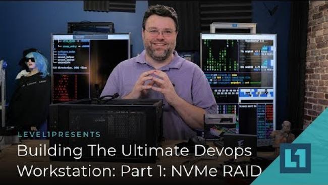 Embedded thumbnail for Building The Ultimate Devops Workstation Part 1: NVMe RAID