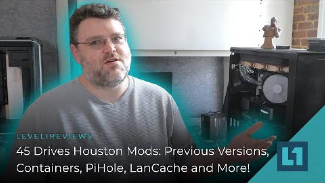 Embedded thumbnail for 45 Drives Houston Mods: Previous Versions, Containers, PiHole, LanCache and More!