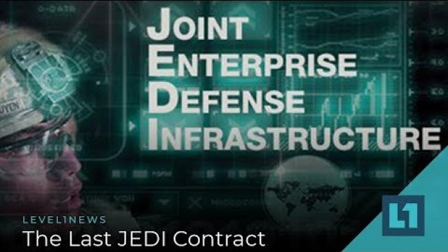 Embedded thumbnail for Level1 News November 19 2019: The Last JEDI Contract